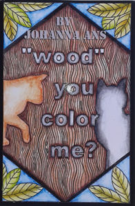Johanna Ans Wood you color me