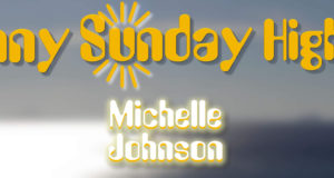 Sunny Sunday Highlight Michelle Johnson