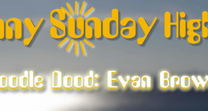 Sunny Sunday Evan Brown