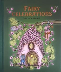 Fairy Celebrations - Klara Markova
