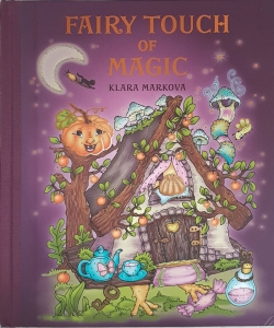 Fairy Touch of Magic - Klara Markova